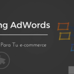 Remarketing AdWords: Poderosa estrategia para tu tienda online